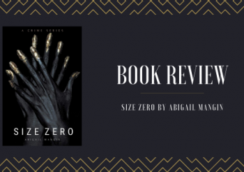 Book Review: Size Zero by Abigail Mangin