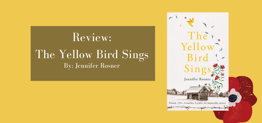 Review: The Yellow Bird Sings by Jennifer Rosner