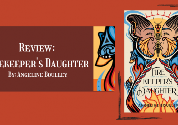 Review: Firekeeper's Daughter by Angeline Boulley