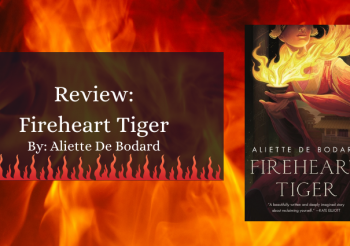 Review: Fireheart Tiger by Aliette de Bodard
