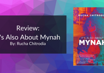 Review: It's Also About Mynah by Rucha Chitrodia