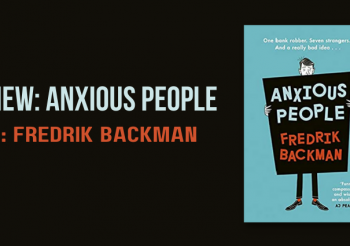 Review: Anxious People by Fredrik Backman
