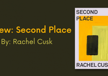 Review: Second Place by Rachel Cusk