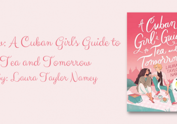 Recipe for the Book – A Cuban's Guide to Tea and Tomorrow by Laura Taylor